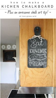 How to make a Chalkboard for your Kitchen PLUS an awesome chalk art tip! at LoveGrowsWild.com #chalk #diy