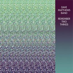 The Dave Matthews Band Remember Two Things Numbered Limited Edition 180g 2LP
