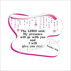 The Lord says, My Presence will go with you and I will give you rest Instant Digital Download Abstract Drawing Calligraphy Scripture by LoveLineSigns on Etsy