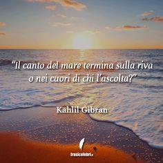 Kahlil Gibran, Camille Pissarro, Beautiful Words, Beach, Water, Outdoor, Buddha, Cinema, Happiness