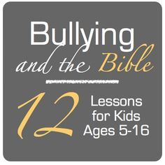 Might make a good family Bible study too. Bullying and the Bible Lesson Plans for Ages Bible Study For Kids, Bible Lessons For Kids, Kids Bible, Youth Lessons, Children's Bible, Teaching Kids, Kids Learning, Kids Church, Church Ideas