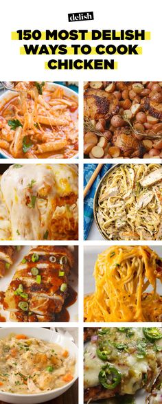 The 150 Most Delish Ways To Cook ChickenDelish