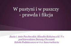 Prawda i fikcja w powieści W pustyni i w puszczy Ppt Presentation Polish Films, Ppt Presentation, Notes, Geography, Report Cards, Notebook