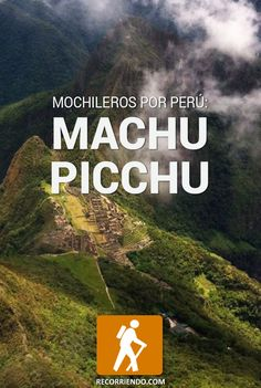 La hermosura de Machu Picchu http://recorriendo.com/2016/06/10/mochileros-por-peru-machu-picchu/