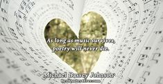 Michael Bassey Johnson: As long as music survives, poetry will never die.