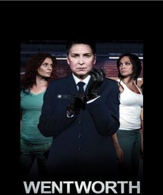 Wentworth. Love this show!