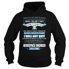 AEROSPACE ENGINEER T-Shirts, Hoodies. Get It Now ==> https://www.sunfrog.com/LifeStyle/AEROSPACE-ENGINEER-91636717-Black-Hoodie.html?id=41382