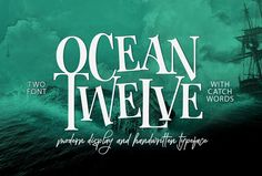 Ocean Twelve Font Duo + Extras by joelmaker on @creativemarket
