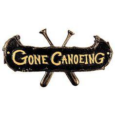 Gone Canoeing Plaque