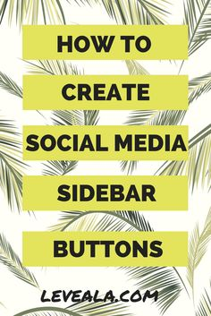 How to create sidebar social media buttons #blogging #social media