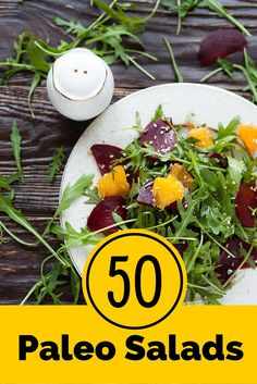 As winter turns to spring and spring turns to summer, we bring out more salads and less heartier food. Here we have 50 Paleo Salads for you to enjoy.