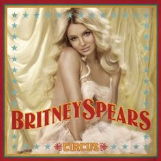 Britney Spears - Circus - Amazon.com Music