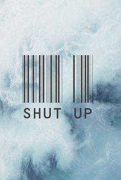 iPhone 5 Wallpaper - Shut Up
