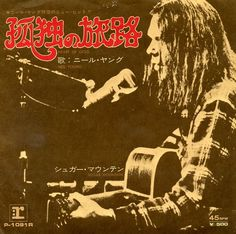 doraemonmon: Neil Young - Heart Of Gold / Sugar Mountain Japanese release