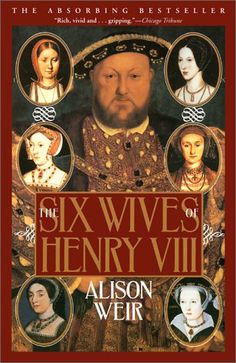 Alison Weir is one of the best Tudor scholars out there...and i've read a lot of Tudor history.  if Henry VIII fascinates you as much as he does me, Weir is the one you want to read. @ Judith Land
