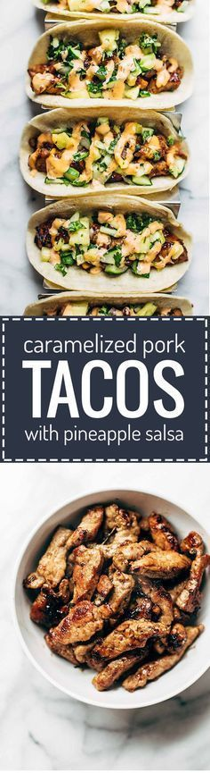 Caramelized Pork Tacos With Pineapple Salsa Topped With Sriracha Mayo Obviously Quick