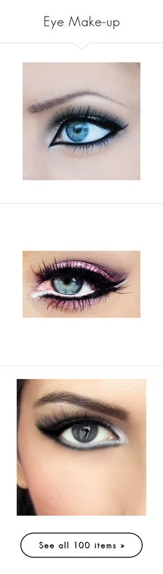 """""""Eye Make-up"""" by houda1997 ❤ liked on Polyvore featuring beauty products, makeup, eye makeup, eyes, beauty, olhos, eyeshadow, maquiagem, eye make up and make"""