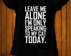 I'm speaking to my cat today funny t-shirt tee shirt tshirt Christmas family cat shirt cat lover shirt cats animals animal lover women's