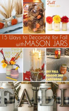 15 Ways to decorate for fall with mason jars