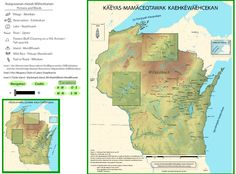 """""""The Menominee Place Names Map represents over 30 years of research and interviews by Ci:hkwa:nahkwat (Mike Hoffman), enrolled Menominee and Ottawa descendant. He is a Menominee Language instructor..."""