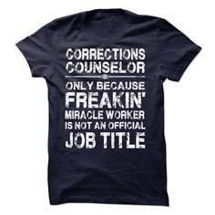 Corrections Counselor T Shirt, Hoodie, Sweatshirts - design t shirts #MensFashion #Cotton