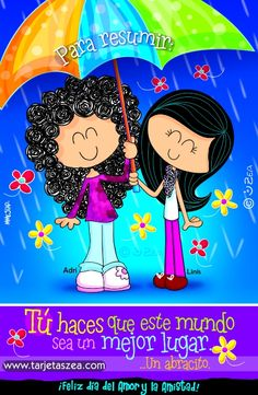 Adri y Linis © ZEA www.tarjetaszea.com Friend Friendship, Friendship Quotes, Friend Birthday, Happy Birthday Me, Hello In Spanish, Mafalda Quotes, Different Quotes, Real Life Quotes, Good Morning Good Night