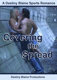 He's playing for his brother's debt....  She's stumbled across questionable pre-game lines....  Winning the game will come at an extraordinary price.....  Full blurb: http://www.bookstrand.com/covering-the-spread-0