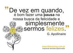 Para quem busca a felicidade... :) por Appolinaire
