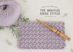 How To: Crochet The Modified Sedge Stitch - Easy Tutorial