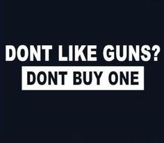 Amen! Guns don't kill people, idiots do that have no intelligence to use one!