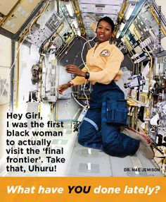 DR MAE JEMISON's a #PushGirl. How about you? #heygirl #NMEDA