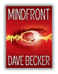 Mindfronthttp://writeknit.wordpress.com/2014/10/09/mindfront-by-dave-becker-heartstopping-psychological-thriller/