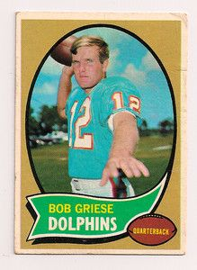 1970 Topps Football Bob Griese Miami Dolphins.