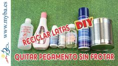 Reciclar latas DIY: Cómo quitar pegamento sin frotar, muy fácil. Coors Light, Light Beer, Quites, Diy, Canning, Youtube, Recycled Tin Cans, Recycle Cans, Recycling
