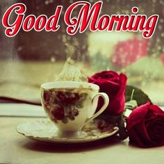 beautiful  good morning with tea Good Morning Coffee Images, Free Good Morning Images, Cute Good Morning, Good Morning Wishes, Good Morning Quotes, Good Day, Coffee Cups, Tea Cups, Finding Yourself