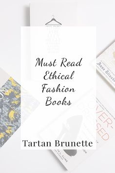 4 must read books on ethical and sustainable fashion. Click through for details on your ethical fashion reading list.