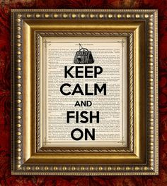 KEEP CALM and FISH On Vintage Art Print on Dictionary Page Art Print or Antique Book Page Art Print 8x10