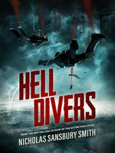 Hell Divers | Nicholas Sansbury Smith | 9781504725842 | NetGalley