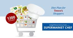 Supermarket Chefs: Tesco 1200 Calories-a-day Easy Diet Plan