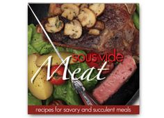 Sous Vide Cooking Guide, Sous Vide Cooking Times and Temperatures: SousVide Supreme | Official Site