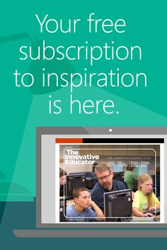 The third edition of Microsoft in Education's Innovative Educator is live, and it's available to you right here! Save this resource and discover inspiring words, stories, and products within each page. #MSFTEDU