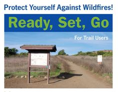 Ventura County Fire provides an excellent cache of Homeowner and Visitor materials for Wildfire Preparedness. Like to trail hike? The 1 pg pamphlet for trail users is a one of a kind resource.