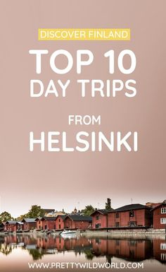 Top Day Trips from Helsinki That Are Not More Than 2 Hours Away! (Finland) Helsinki is small but it doesn't mean you only have to see the capital! There are tons of day trips from Helsinki and here's a list of some of the best ones. European Destination, European Travel, Helsinki Things To Do, Visit Helsinki, Finland Travel, Europe Travel Guide, Lofoten, Where To Go, Cool Places To Visit