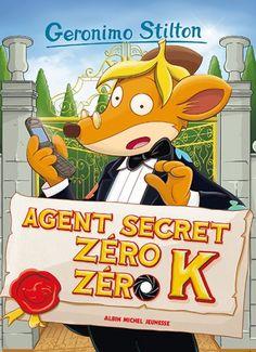 Agent secret Zéro Zéro K de Geronimo Stilton