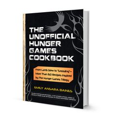 Unofficial Hunger Games Cookbook  by Emily Ansara Baines - For someone who really loves The Hunger Games