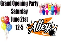 The Alley  Oakland MD Saturday June 21st...Grand Opening fun! 104.5 WKHJ is going to be live at our center, we'll have specials, fun kid's activities, giveaways and more!
