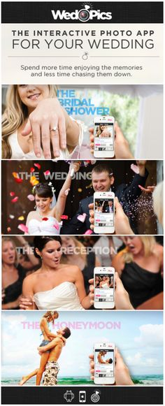 Capture the entire wedding experience with WedPics; the Interactive Photo App For Your Wedding!  Available for iPhone, Android, and all digital cameras! www.wedpics.com