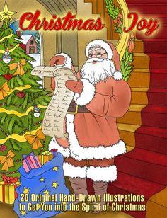 Christmas Joy: Original Hand-Drawn Illustrations to Get You into the Spirit of Christmas