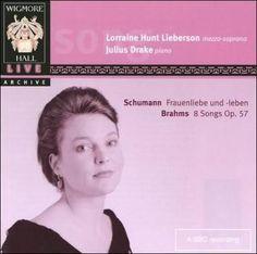 Lorraine Hunt Lieberson - Schumann: Frauenliebe Und Leben