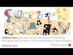 """Em parceria com o Fronteiras da Educação, o Instituto Claro apresenta a cartilha """"Tecnologias na Escola""""."""